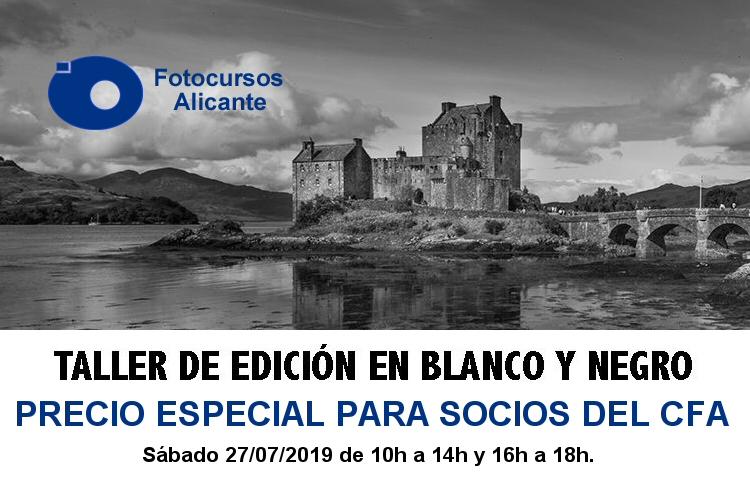 TALLER DE EDICIÓN EN BLANCO Y NEGRO – FOTOCURSOS ALICANTE